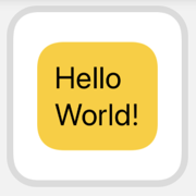 Small widget preview. Hello World text in centered yellow rounded rectangle